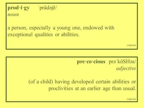 090716 - prodigy precocious