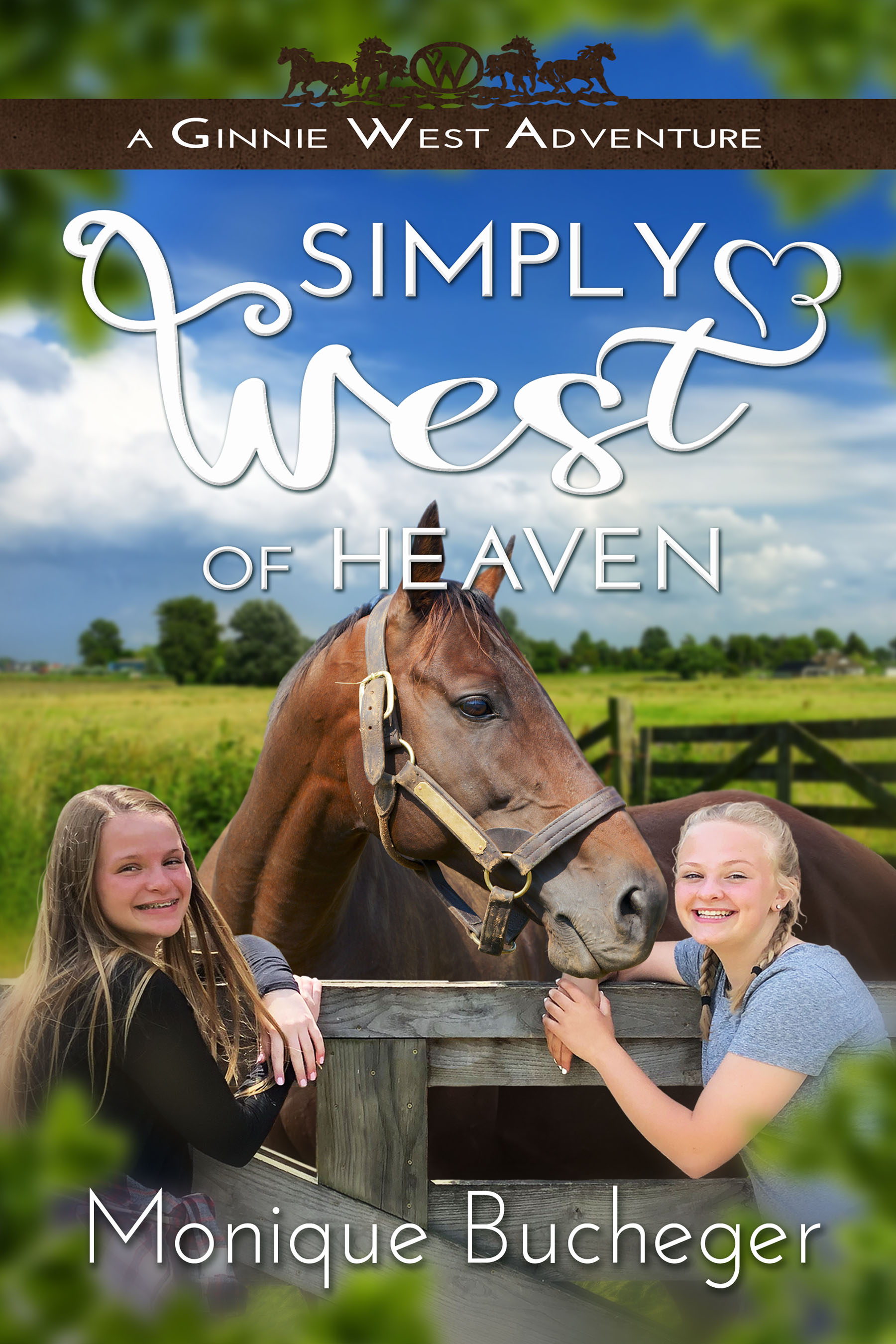 Simply West of Heaven